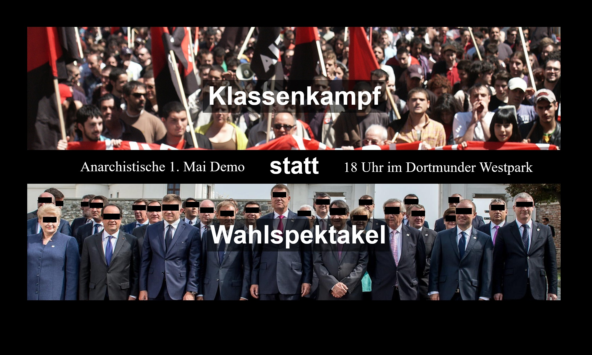 [Flyer: Klassenkampf statt Wahlspektakel – Anarchistische 1.-Mai-Demo, 18:00Uhr im Dortmunder Westfalenpark]